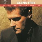 Classic Glenn Frey - The Universal Masters Collection by Glenn Frey