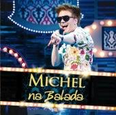 Na Balada von Michel Teló