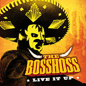 Live It Up de The Bosshoss