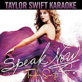 Speak Now (Karaoke Version) de Taylor Swift