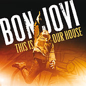 This Is Our House de Bon Jovi