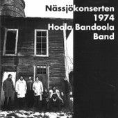 Nässjökonserten 1974 by Hoola Bandoola Band