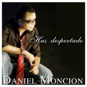 Has Despertado by Daniel Moncion
