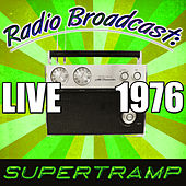 Radio Broadcast: Live 1976 by Supertramp