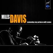Someday My Prince Will Come (Miles Davis Album) van Miles Davis