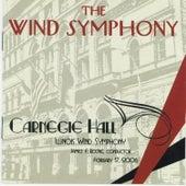 The Wind Symphony - Carnegie Hall, Vol. II by University Of Illinois Symphonic Band