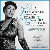 Ella Fitzgerald Sings the George & Ira Gershwin Song Book, Part 1 of 2 Original 1959 Album - Di by Ella Fitzgerald