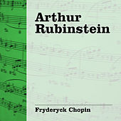 Arthur Rubinstein Interpreta Chopin de Arthur Rubinstein