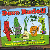 Don't Play With Your Food von Dave Rudolf