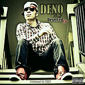 Well Deserved by Deno