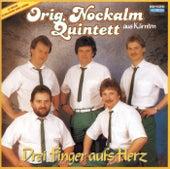 Drei Finger aufs Herz von Nockalm Quintett