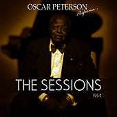 Oscar Peterson Sessions 1954 by Oscar Peterson