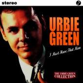 I Must Have That Man di Urbie Green