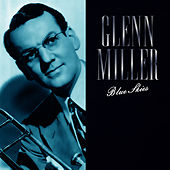 Blue Skies by Glenn Miller