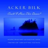 Could I Have This Dance? de Acker Bilk