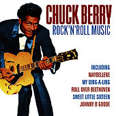 Rock 'N' Roll Music by Chuck Berry