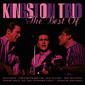 The Best Of Kingston Trio de The Kingston Trio