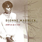 Walk On By In Live de Dionne Warwick