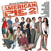 American Pie 2 di Various Artists