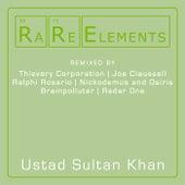 Rare Elements - Ustad Sultan Khan by Ustad Sultan Khan