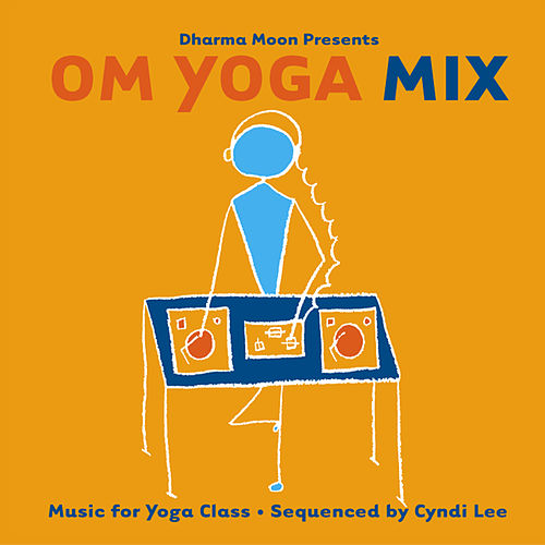 OM Yoga Mix by Various Artists
