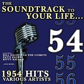 The Soundtrack to Your Life:1954 Hits by Various Artists