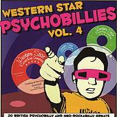 Western Star Psychobillies Vol. 4 by Various Artists