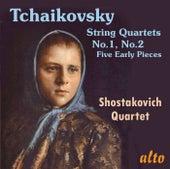 Tchaikovsky: String Quartets Nos. 1 & 2; Five Early Pieces by Shostakovich Quartet