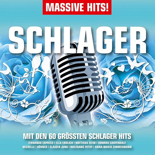 Massive Hits - Schlager von Various Artists