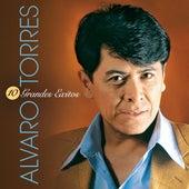 10 Grandes Exitos de Alvaro Torres