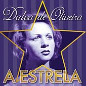 A Estrela de Dalva de Oliveira