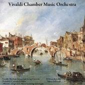 Vivaldi: The Four Seasons and String Concerto - Pachelbel: Canon in D Major - Albinoni: Adagio in G Minor for Strings and Organ by Vivaldi Chamber Music Orchestra