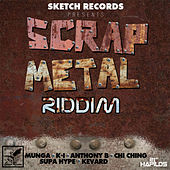 Scrap Metal Riddim - EP de Various Artists