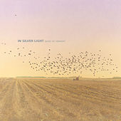 In Silver Light: Music Of Vermont by Various Artists