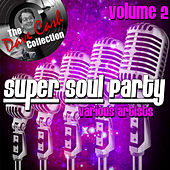 Super Soul Party Volume 2 - [The Dave Cash Collection] by Various Artists