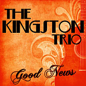 Good News de The Kingston Trio