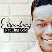Extraordinary by Nat King Cole