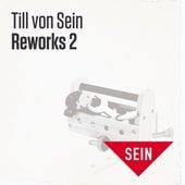 Reworks 2 von Till Von Sein