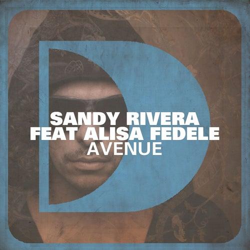 Avenue (feat. Alisa Fedele) by Sandy Rivera