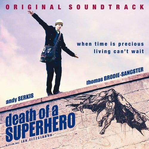 Death of a Superhero (Original Soundtrack) by Various Artists