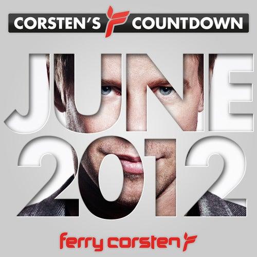 Ferry Corsten presents Corsten's Countdown June 2012 by Various Artists