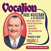 Without a Song, Vol. 5 by Paul Whiteman