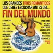 Los Grandes Tríos Románticos Que Debes Escuchar Antes Del Fin Del Mundo by Various Artists