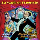 Dédé - La Magie de l'Opérette en 38 volumes - Vol. 35/38 de Various Artists