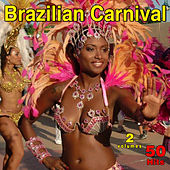 Brazilian Carnival - 50 Hits de Various Artists