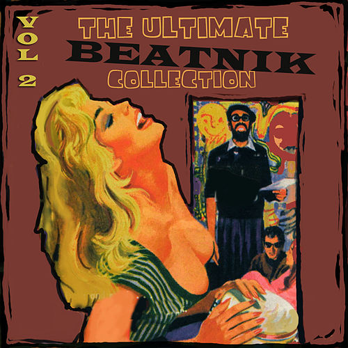 Ultimate Beatnik Collection, Vol. 2 by Various Artists