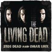 The Living Dead EP von Zeds Dead