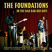 In The Bad Bad Old Days de The Foundations