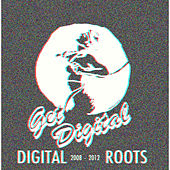 Get Digital presents Digital Roots by Various Artists