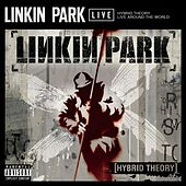 Hybrid Theory Live Around the World by Linkin Park